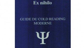 Ex_nihilo_Guide_du_Cold_Reading_Moderne Mentaliste Lyon