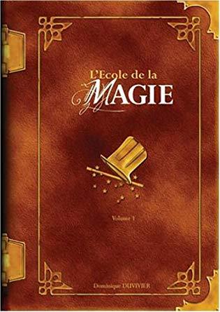 LEcole-de-la-magie-Dominique-Duvivier