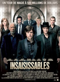 Now You See Me (Insaisissables) le Film
